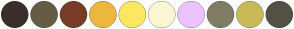 Color Scheme with #3B2F2B #665C46 #773D26 #EDB73F #FCE760 #FCF6D3 #EBC3FF #807C63 #C9BA59 #535144