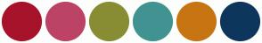 Color Scheme with #A7132B #BC4365 #888D33 #419392 #C77512 #0E365C