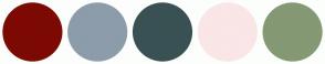 Color Scheme with #7C0A02 #8C9CAA #3A5154 #FAE5E7 #849974