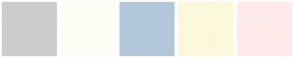 Color Scheme with #CCCCCC #FDFDF5 #B2C7D9 #FBF8DB #FFEAEA