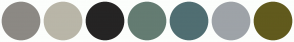 Color Scheme with #8C8984 #B9B6A8 #252424 #647C72 #506E72 #9EA3A8 #615A1D