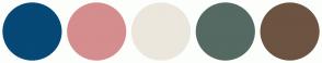 Color Scheme with #064876 #D58D8D #EBE7DD #546A62 #6D5342