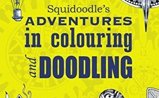 Squidoodle's Adventures in Colouring