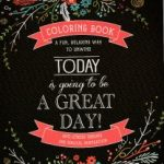 Today is Going to Be A Great Day - Inspirational Quotes