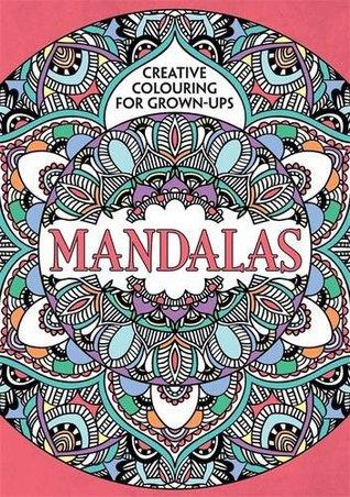 Creative Colouring For Grown Ups - Mandalas | Coloring Queen