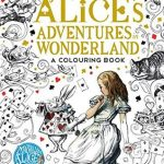 Alice's Adventures in Wondlerand a Colouring Book