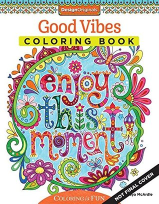 Good Vibes - Adult Coloring Book