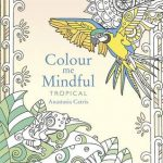 Colour Me Mindful - Tropical