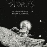 Sketchy Stories - Kerby Rosane's Sketch Book