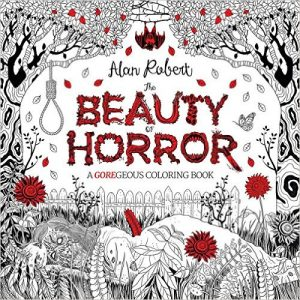 The Beauty of Horror – A Gorgeous Coloring Book
