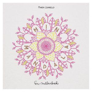 Min Mandala En Malarbok (My Mandala Coloring Book)