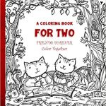 Coloring Book for Two - Forever Friends Cover art