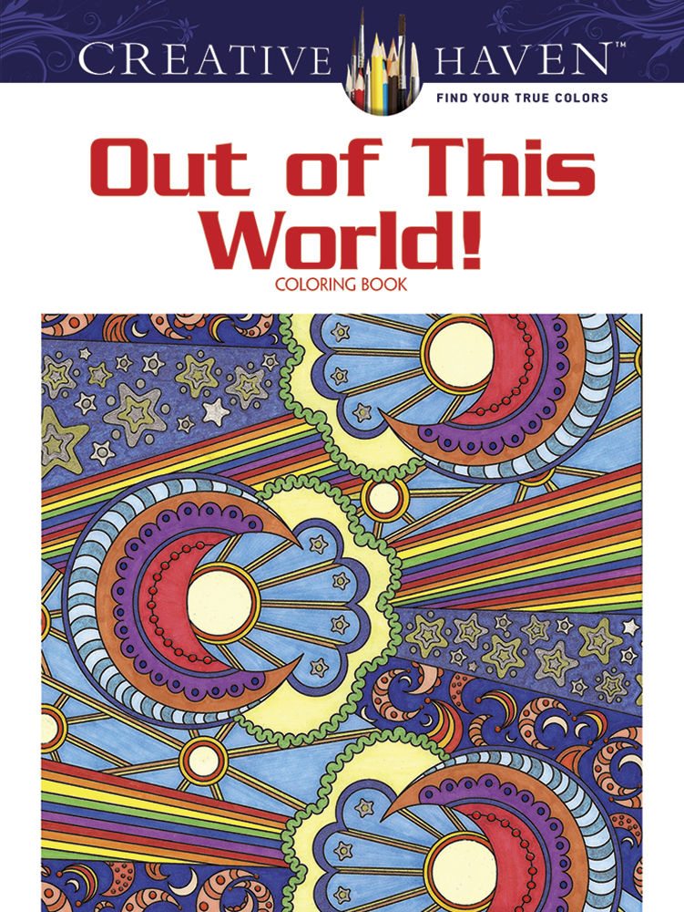 Creative Haven Out of This World! Coloring Book