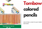 Tombow Irojiten Pencils Review and why you need the recycled Pencils