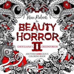 The Beauty of Horror II – Ghouliana's Creepatorium Coloring Book Review