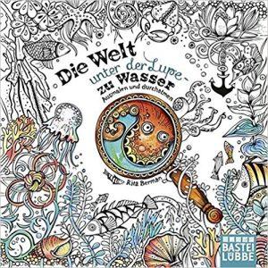 Die Welt unter der Lupe – zu Wasser  Coloring Book Review
