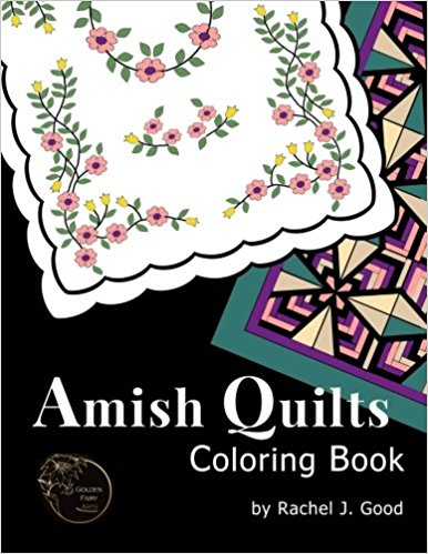 Amish Quilts Coloring Book (Amish Quilts and Proverbs # 1)