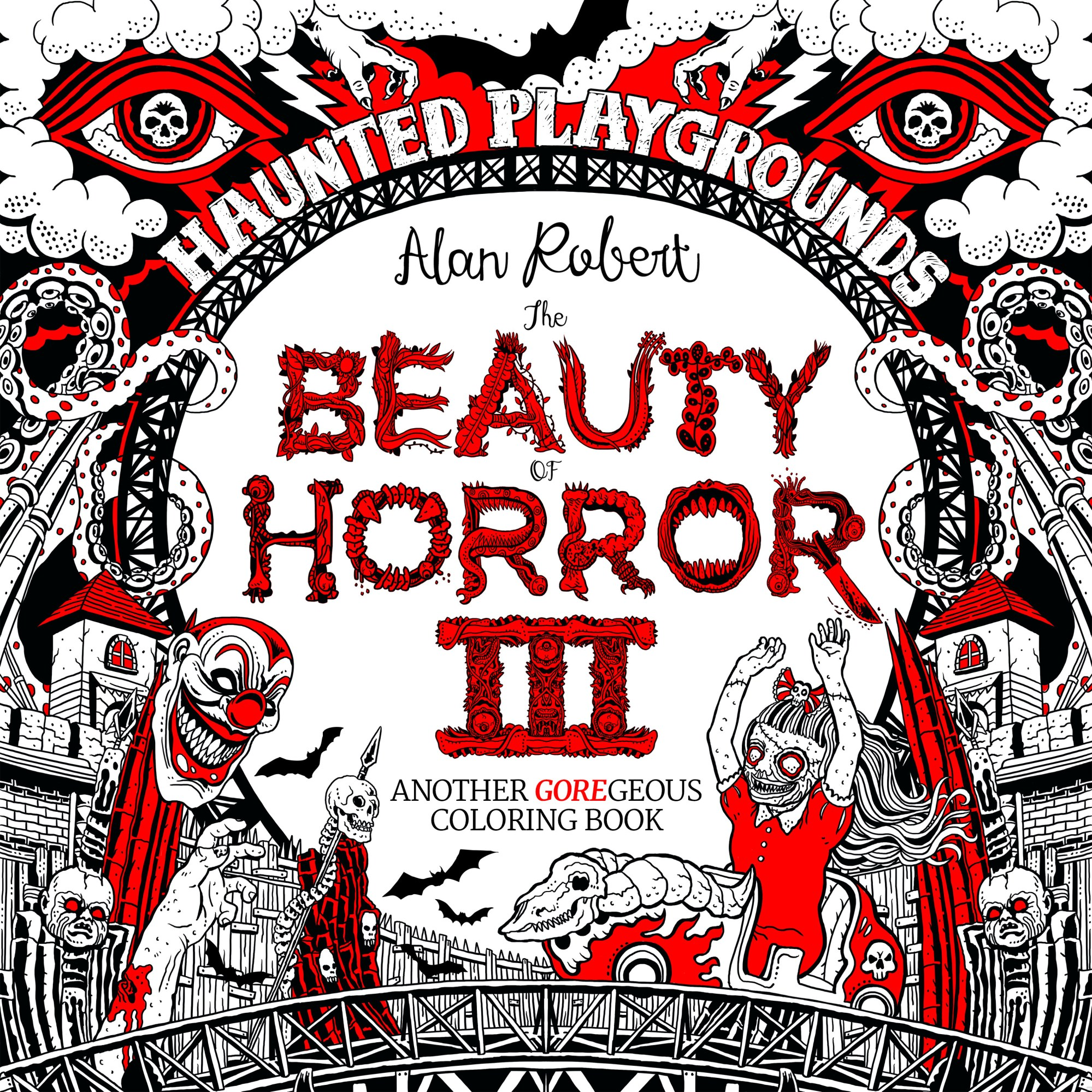Beauty of Horror III - Haunted Playgrounds Coloring Book