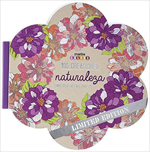 100 Creaciones Naturaleza Edicion Especial Colouring Book
