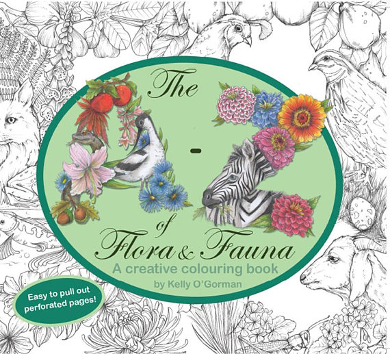The A - Z of Flora and Fauna: a creative colouring book