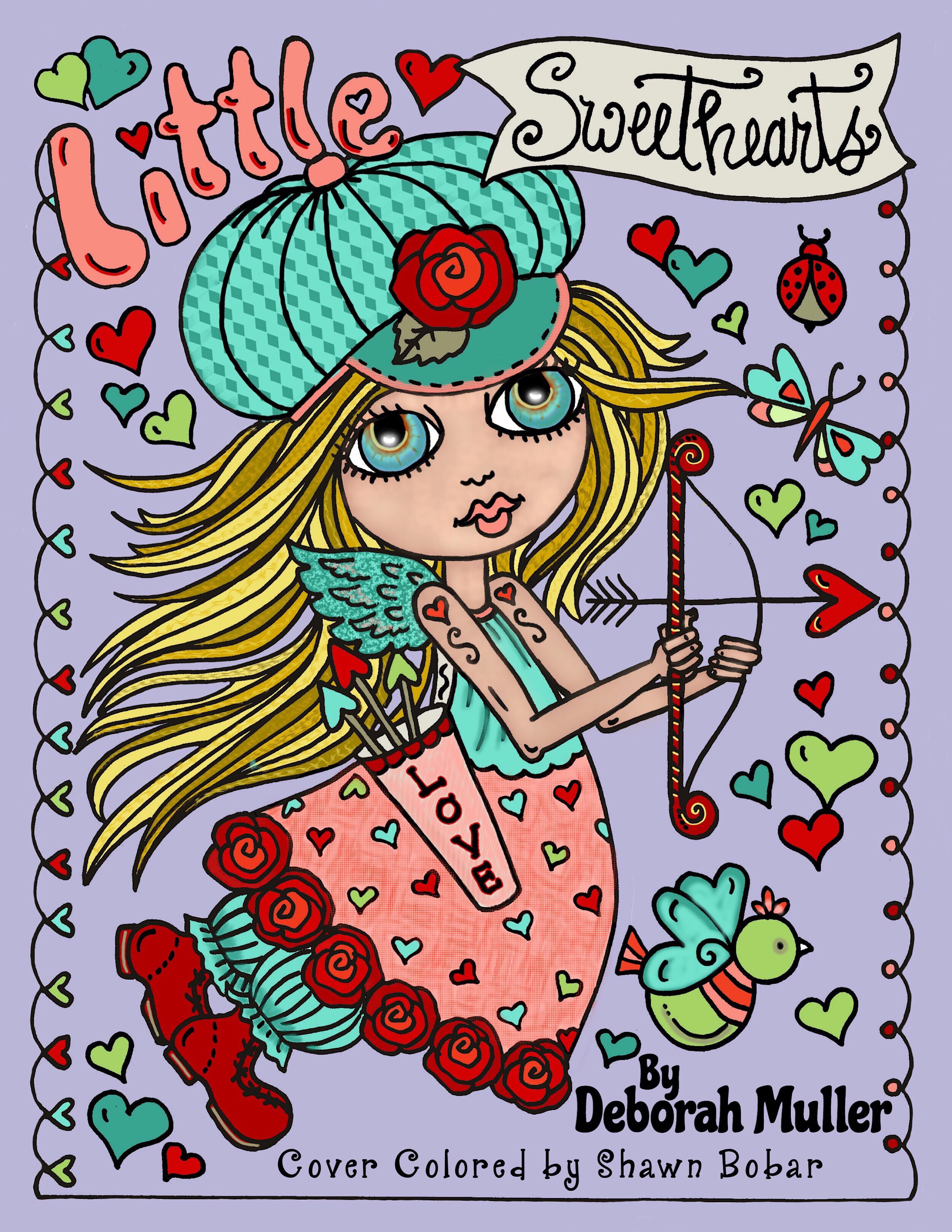 Little Sweethearts: Little Sweethearts by Deborah Muller