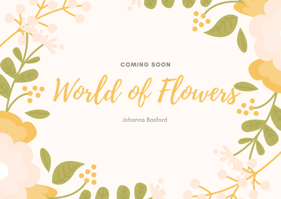 World of Flowers Coloring Book by Johanna Basford