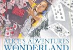 Alice's Adventures in Wonderland Classic Edition by Charles Santore