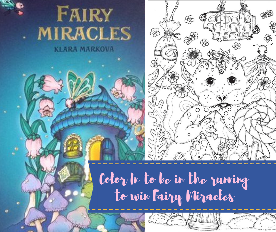 color in to be in the running to win the gorgeous Fairy Miracles Coloring Book