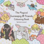 The Magical Guineapig & Friends Colouring Book