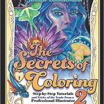 The Secrets of Coloring 2: Step by Step Tutorials