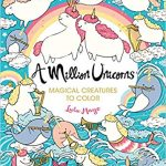 A Million Unicorns – Magical Creatures to Colour Coloring Book