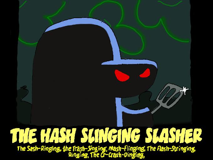 The Hash Slinging Slas...