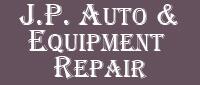 Website for J.P. Auto & Equipment Repair, LLC