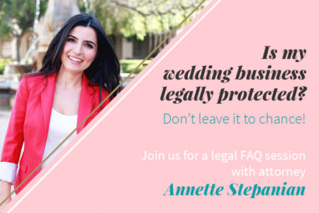Webinar: Is Your Wedding Business Legally Protected?