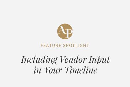 Including Vendor Input in Your Timeline