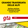 Grande Traversata delle Alpi 1:25000 #1 from Gries Pass to Sanctuary of Oropa
