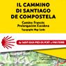 Camino de Santiago - Camino Francés - Prolongación Xacobea 1:50000