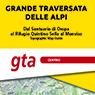 Grande Traversata delle Alpi 1:25000 #2 from Sanctuary of Oropa to Monviso Park