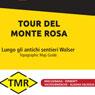 Monte Rosa Tour 1:25000