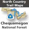 Chequamegon National Forest (WI Maps 015 - 025)