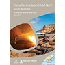 Yorke Peninsula & Mid North South Australia - Emergency Services Map Book