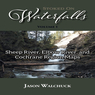 Stoked On Waterfalls: Sheep River, Elbow River, and Cochrane Region Maps - Bundle
