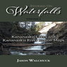 Stoked On Waterfalls: Kananaskis Lakes & Kananaskis River Region Maps - Bundle