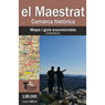 el Maestrat. Comarca històrica