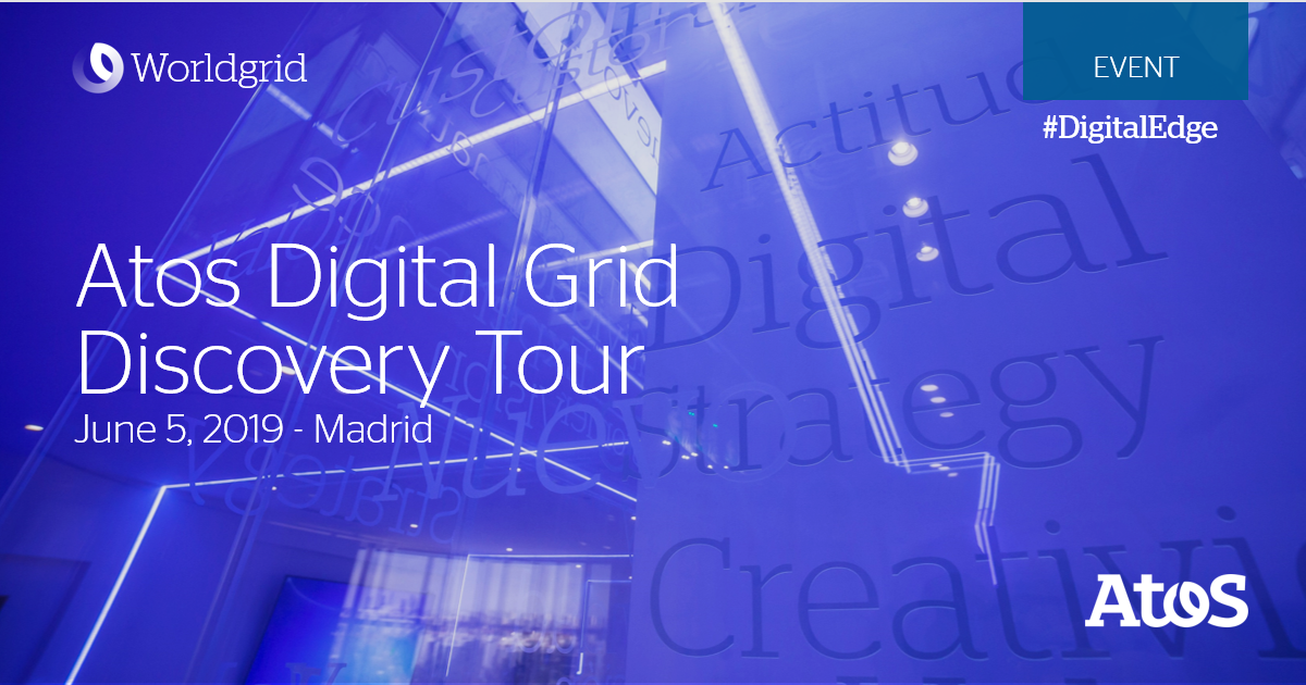 Join Atos Digital Grid Discovery Tour in Madrid on June 5 and explore through...
