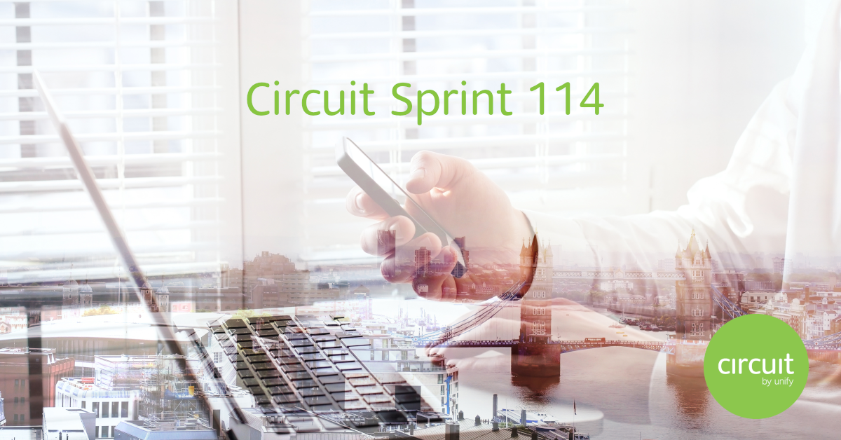 Our latest Circuit Sprint 114 and OpenScape Business release give you enhanced call...
