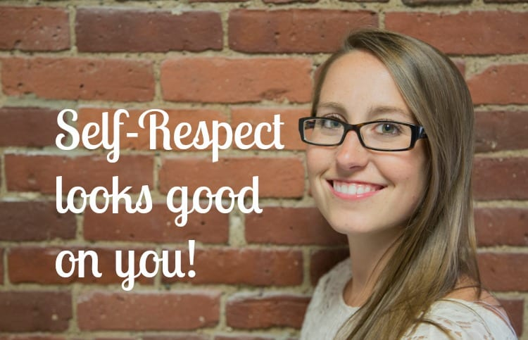How To Respect Yourself More