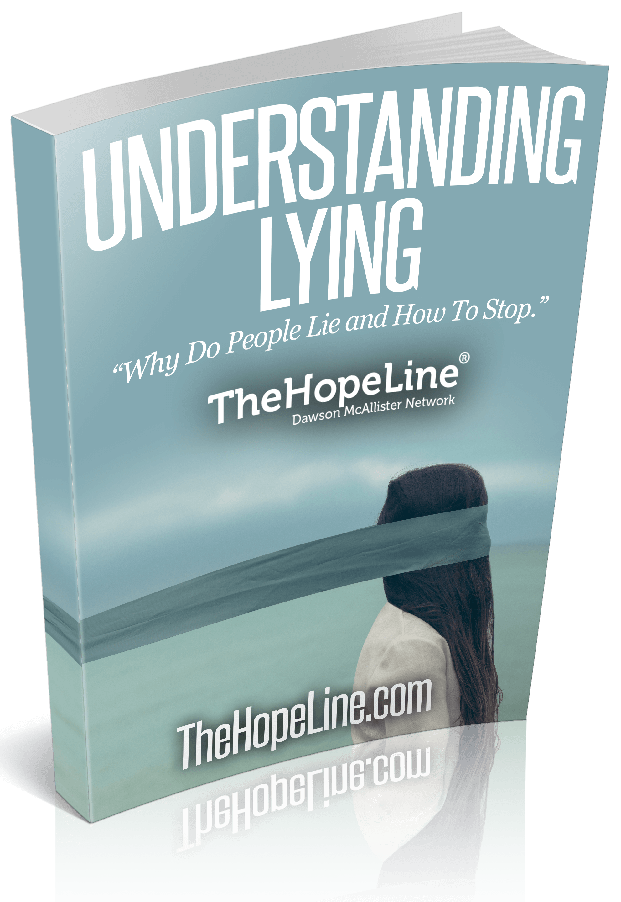 Understand why people lie or how to stop lying