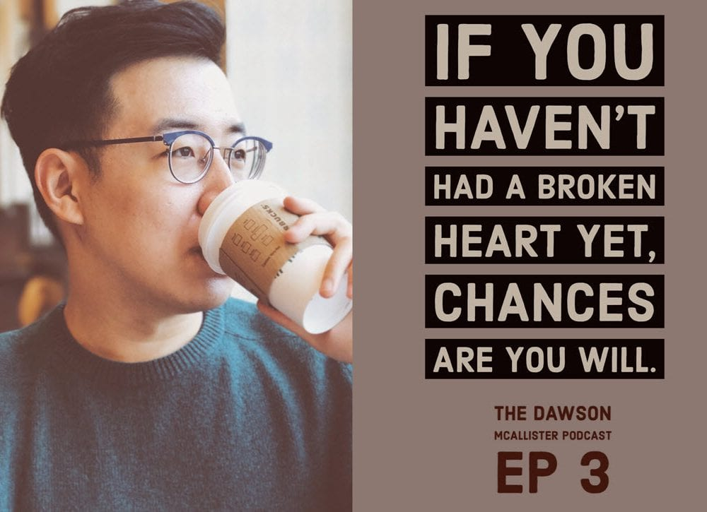 How to Overcome a Broken Heart: EP 3