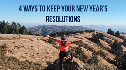 4 Ways to Actually Keep Your New Year's Resolutions
